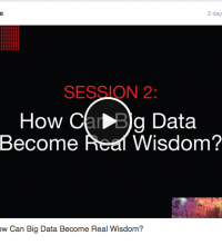 SESSION 2: How Can Big Data Become Real Wisdom?